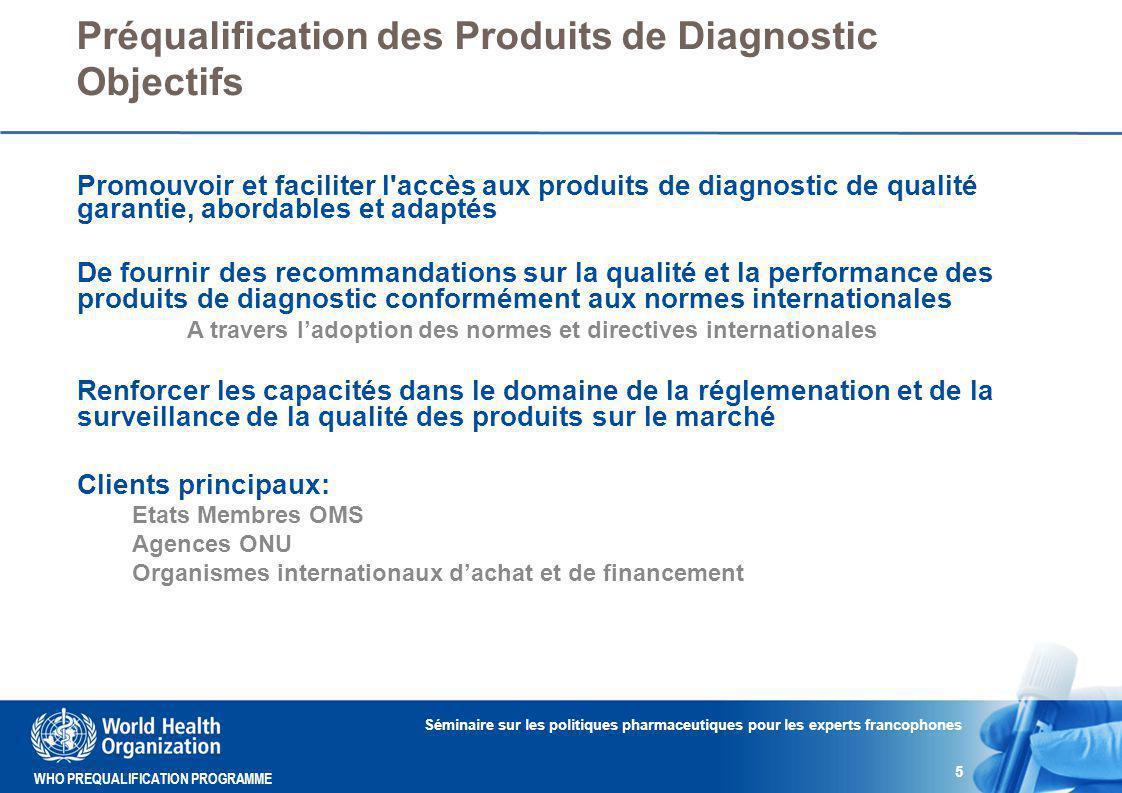 Préqualification des Produits de Diagnostic Objectifs