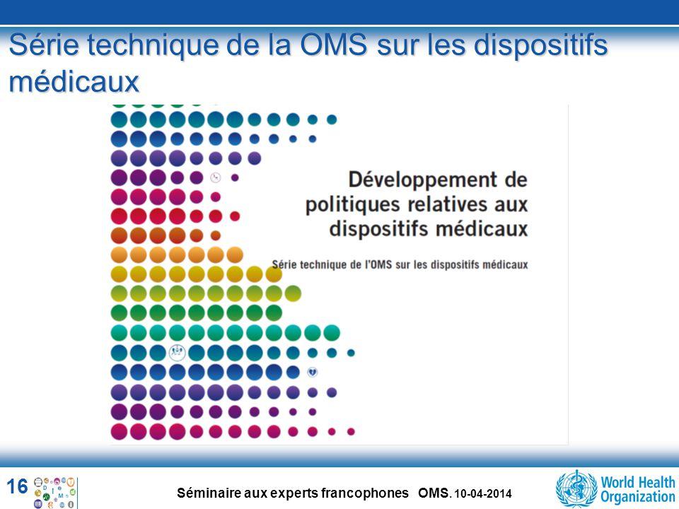 Série technique de la OMS sur les dispositifs médicaux
