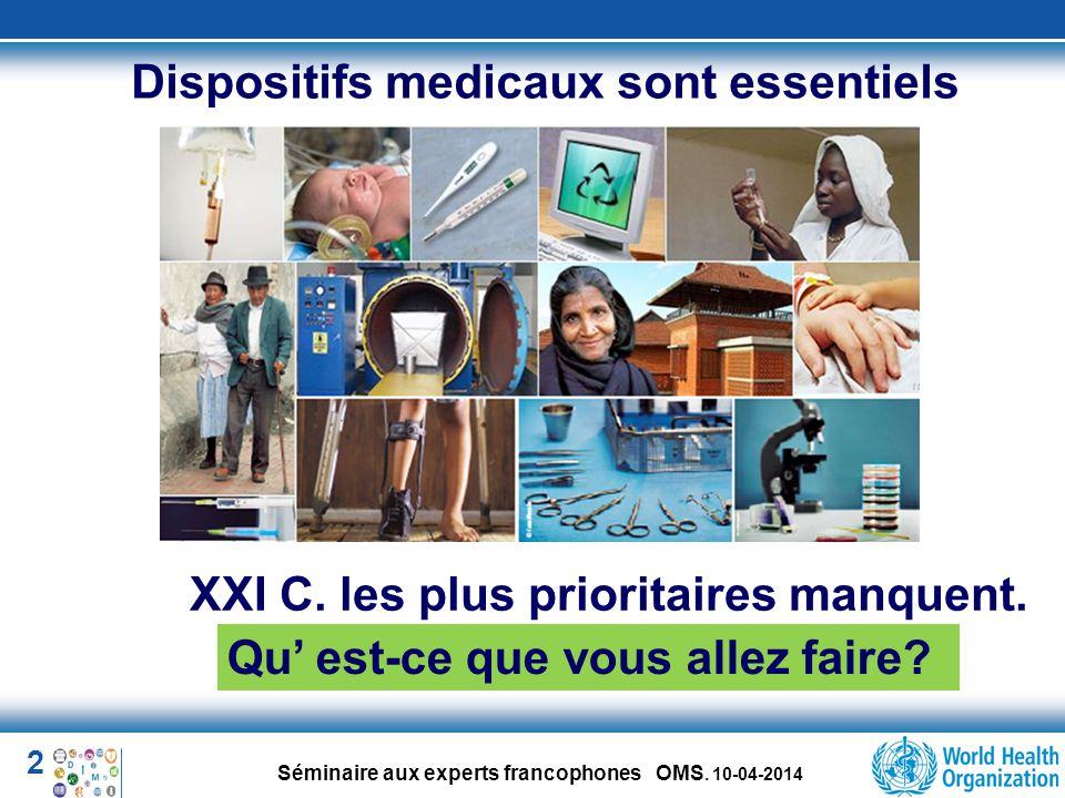 Dispositifs medicaux sont essentiels