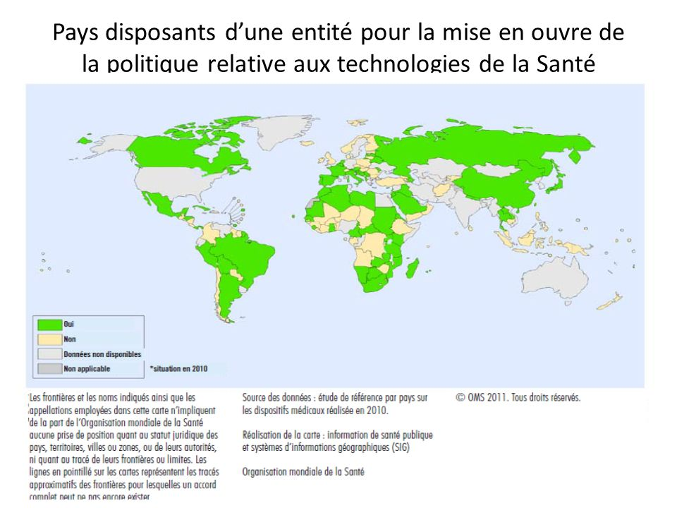 Pays disposants d'une entité pour la mise en ouvre de la politique relative aux technologies de la Santé