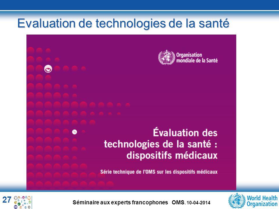 Evaluation de technologies de la santé