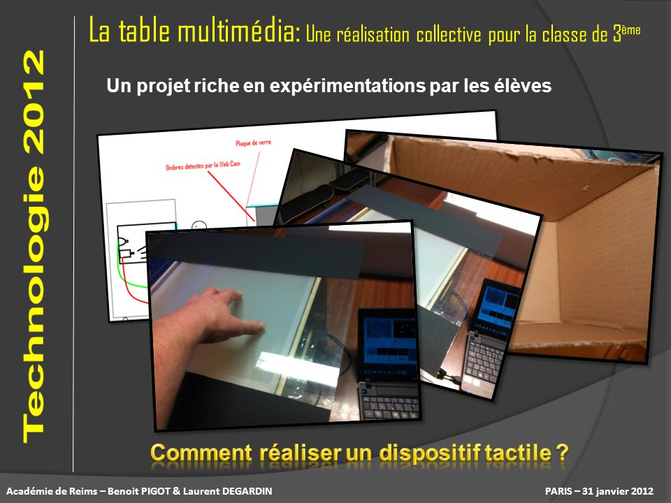 Comment réaliser un dispositif tactile