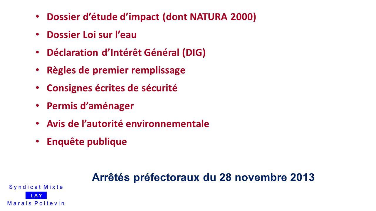 Dossier d'étude d'impact (dont NATURA 2000) Dossier Loi sur l'eau
