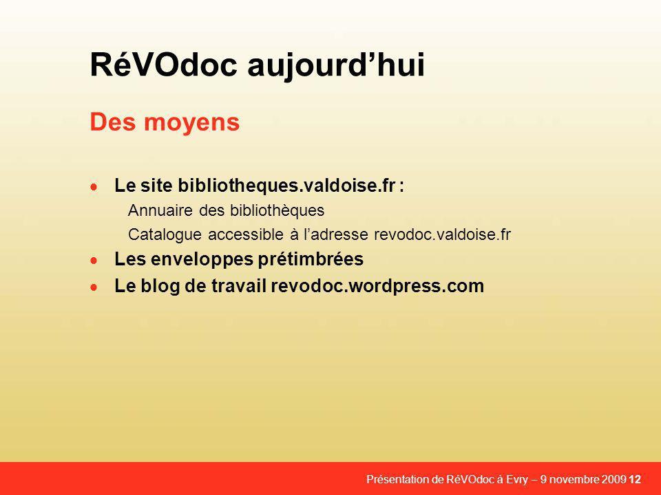 RéVOdoc aujourd'hui Des moyens Le site bibliotheques.valdoise.fr :
