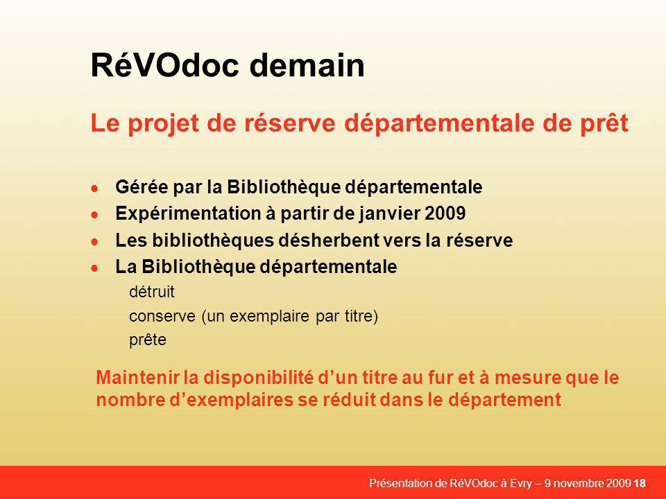 Le projet de réserve départementale de prêt