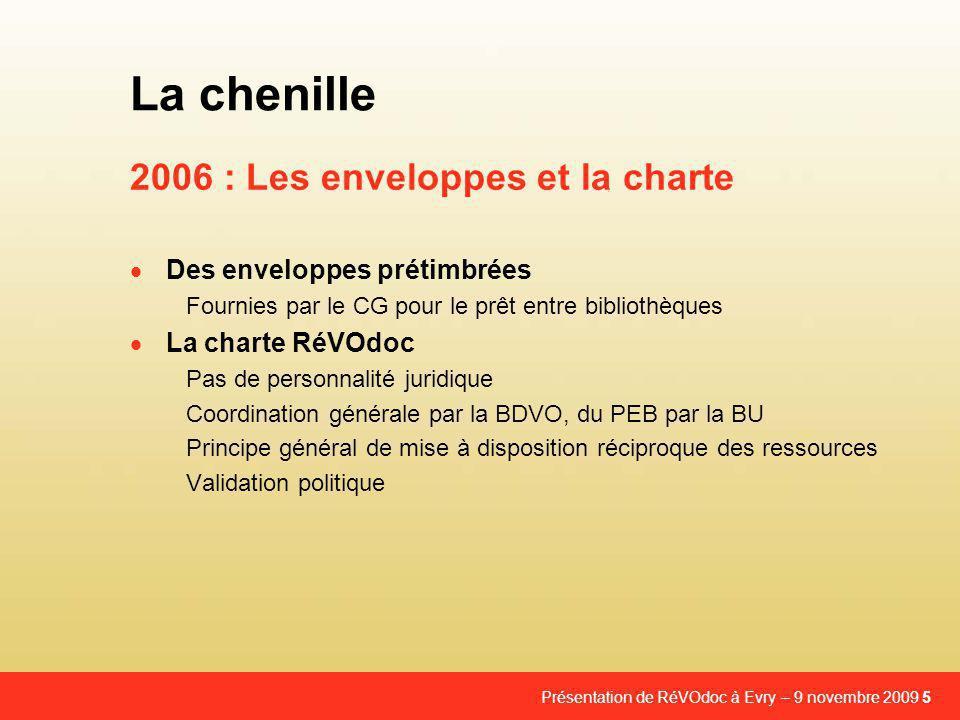 2006 : Les enveloppes et la charte