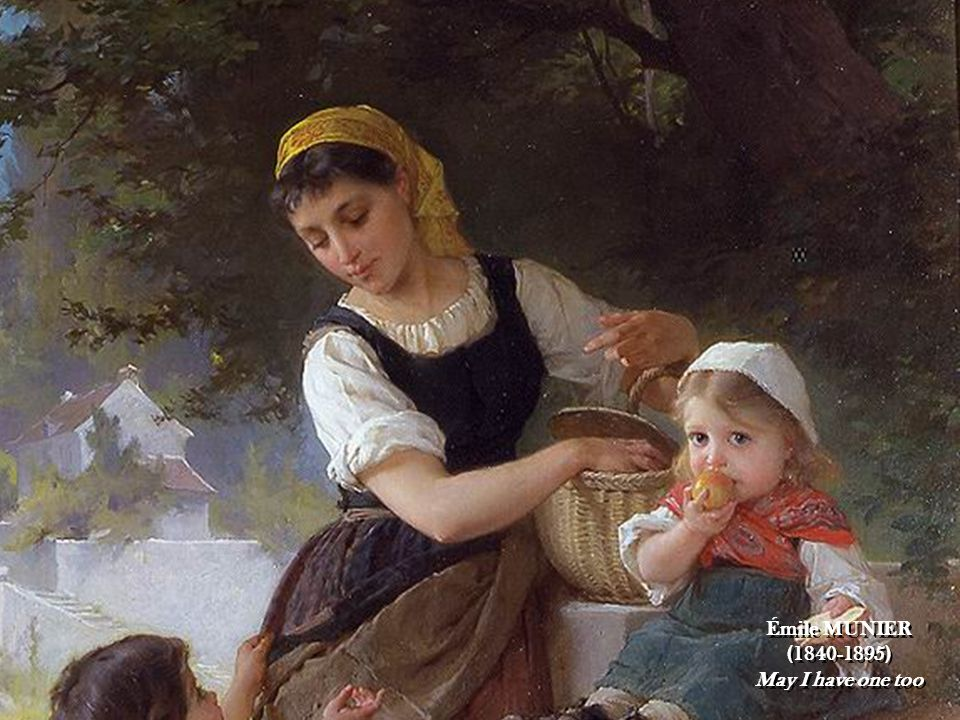 Émile MUNIER (1840-1895) May I have one too