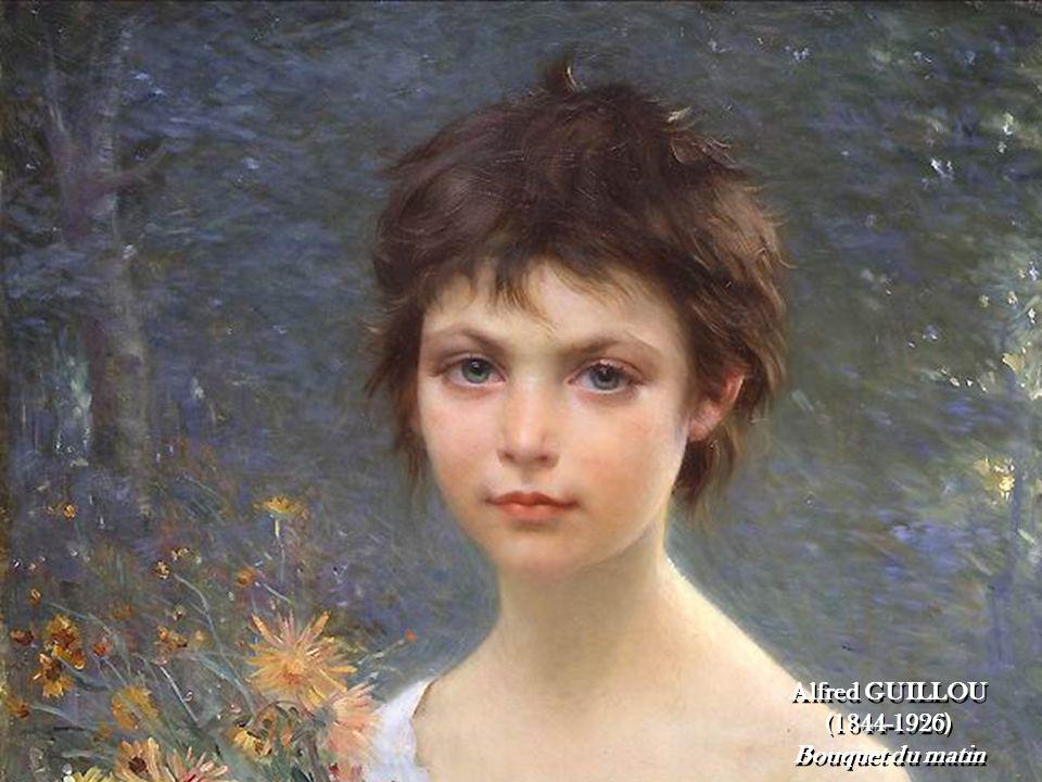 Alfred GUILLOU (1844-1926) Bouquet du matin