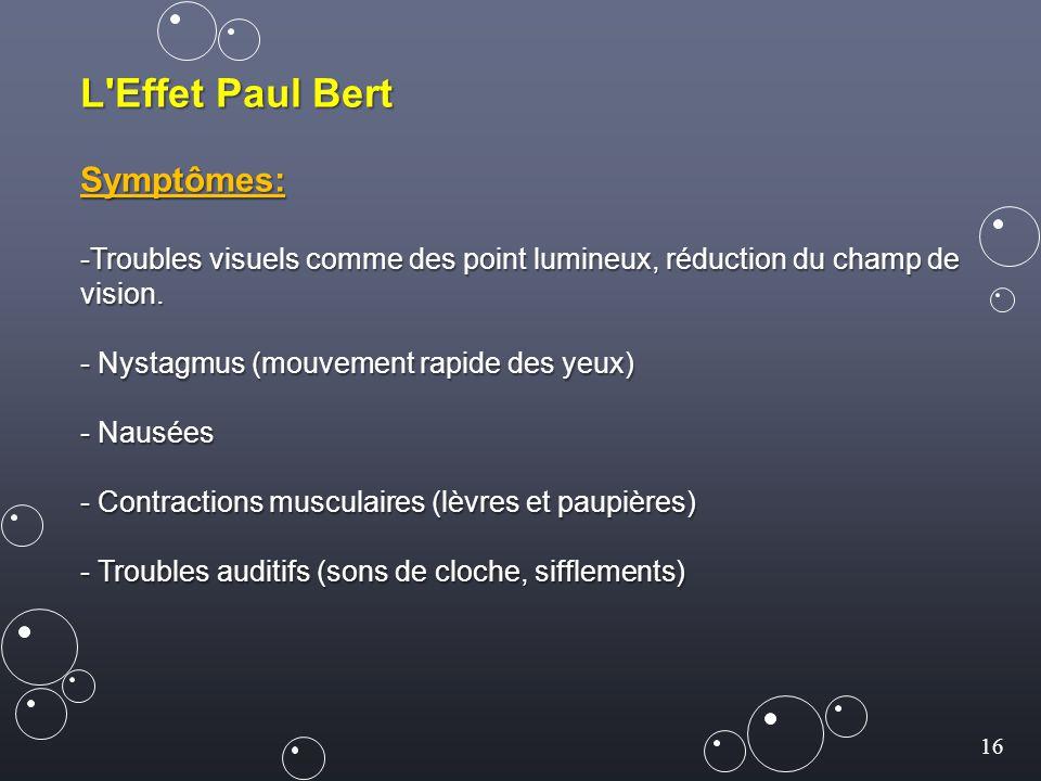 L Effet Paul Bert Symptômes: