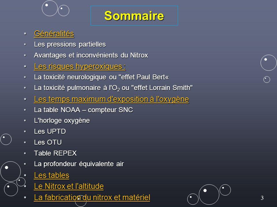 Sommaire Généralités Les risques hyperoxiques :