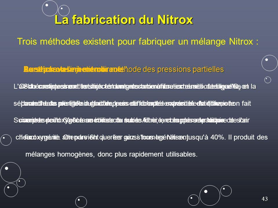 La fabrication du Nitrox