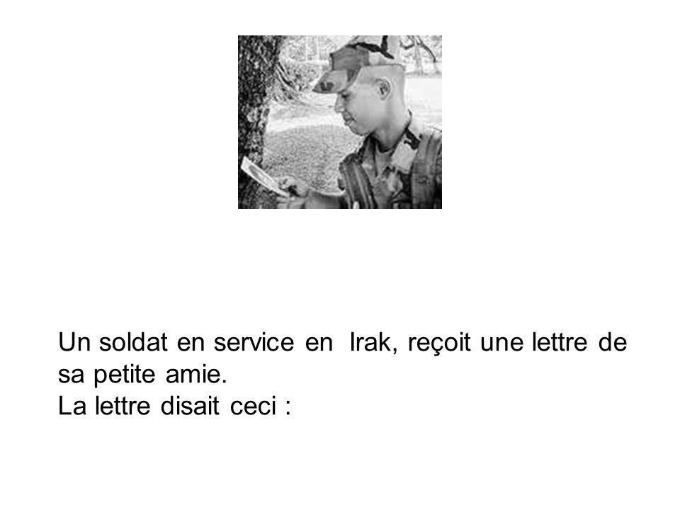 Un soldat en service en Irak, reçoit une lettre de sa petite amie