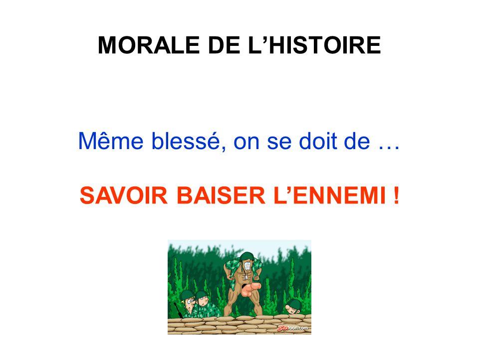 SAVOIR BAISER L'ENNEMI !