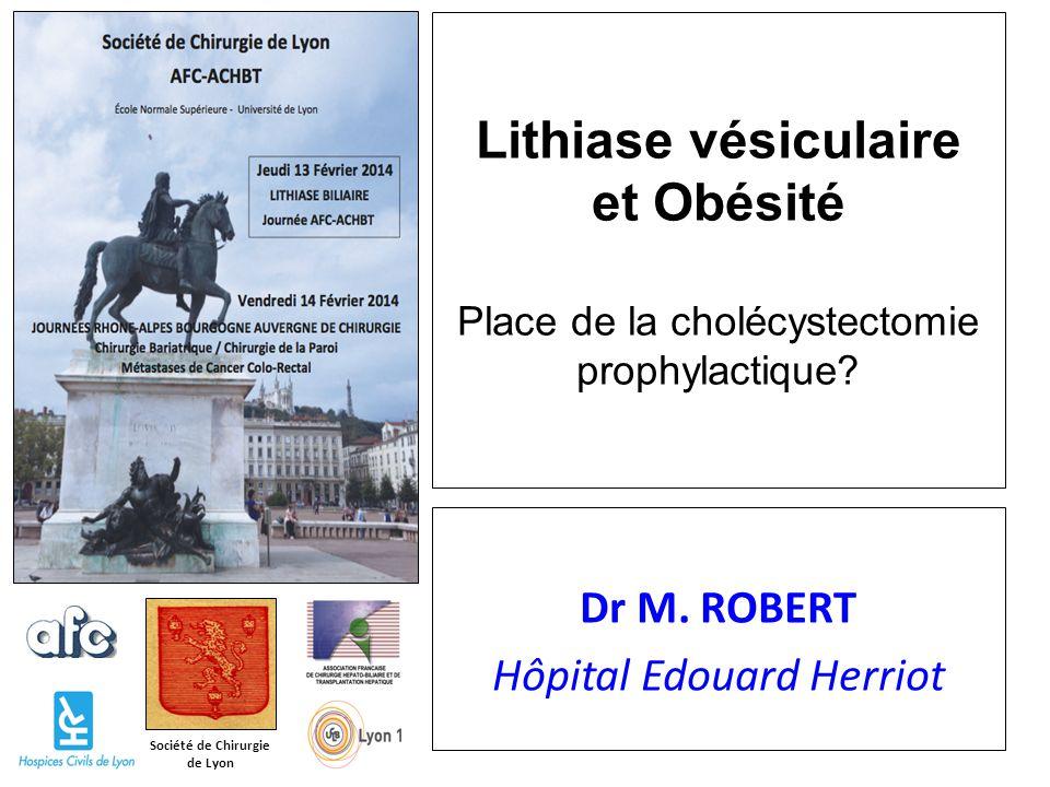 Dr M. ROBERT Hôpital Edouard Herriot
