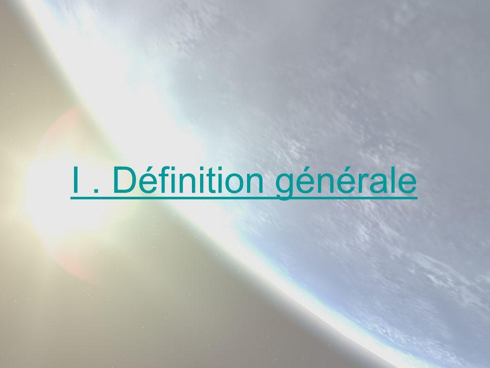 I . Définition générale