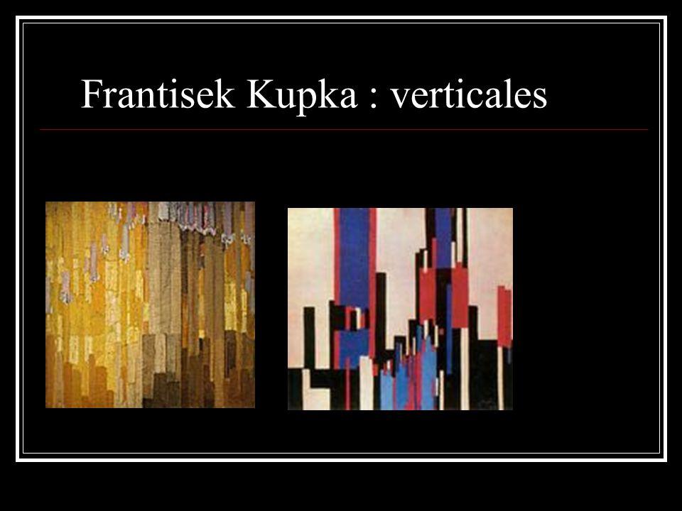 Frantisek Kupka : verticales
