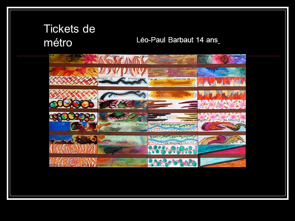 Tickets de métro Léo-Paul Barbaut 14 ans