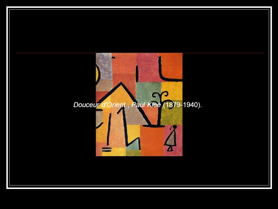 Douceur d Orient , Paul Klee (1879-1940).