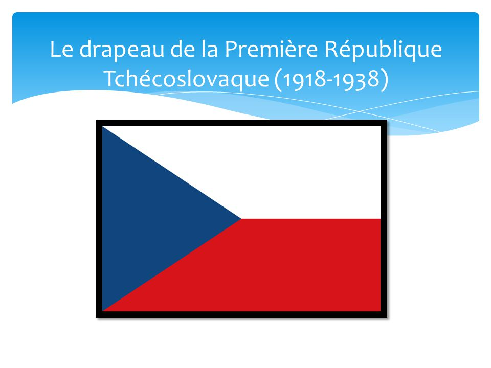 Le drapeau de la Première République Tchécoslovaque (1918-1938)
