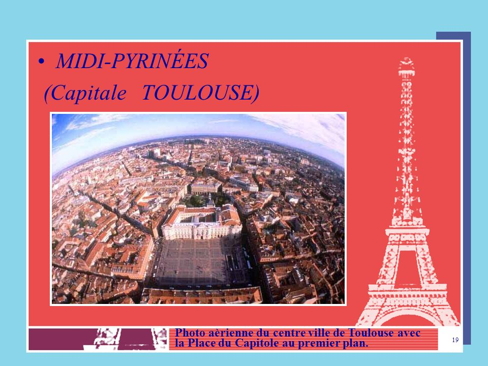 MIDI-PYRINÉES (Capitale TOULOUSE)
