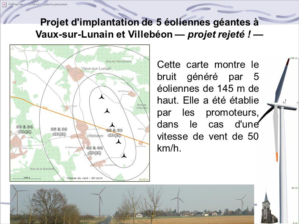 Projet d implantation de 5 éoliennes géantes à Vaux-sur-Lunain et Villebéon — projet rejeté ! —