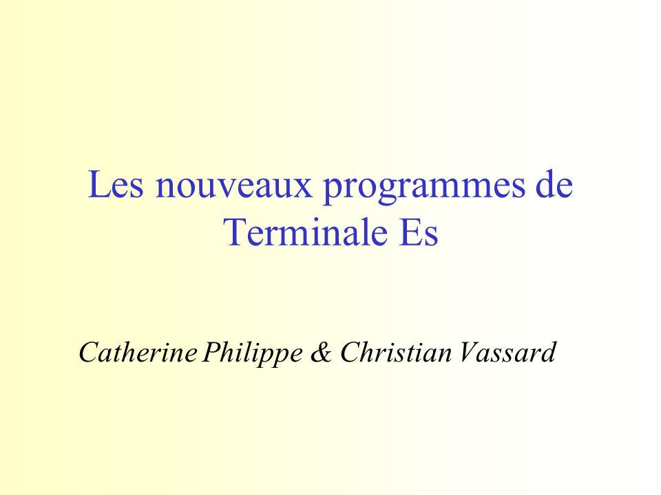 Les nouveaux programmes de Terminale Es