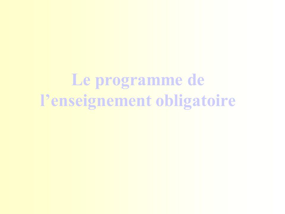 Le programme de l'enseignement obligatoire