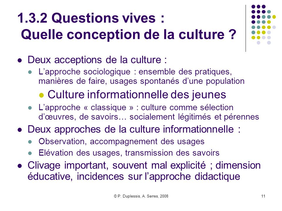 1.3.2 Questions vives : Quelle conception de la culture