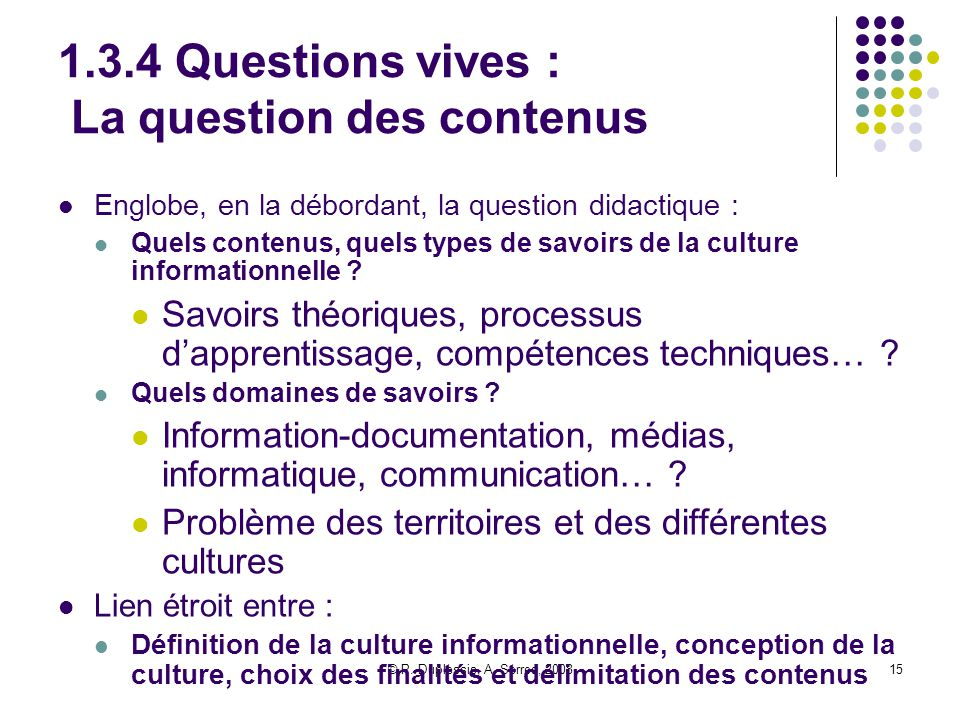 1.3.4 Questions vives : La question des contenus