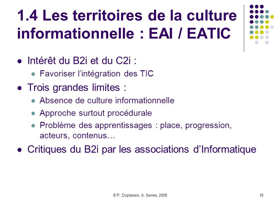 1.4 Les territoires de la culture informationnelle : EAI / EATIC