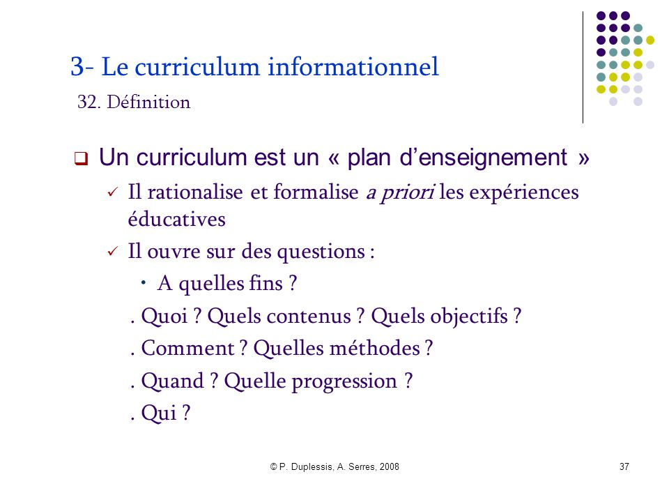3- Le curriculum informationnel 32. Définition