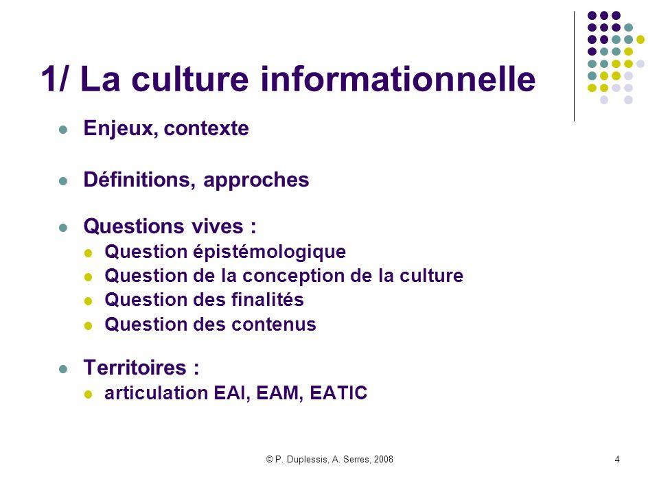 1/ La culture informationnelle
