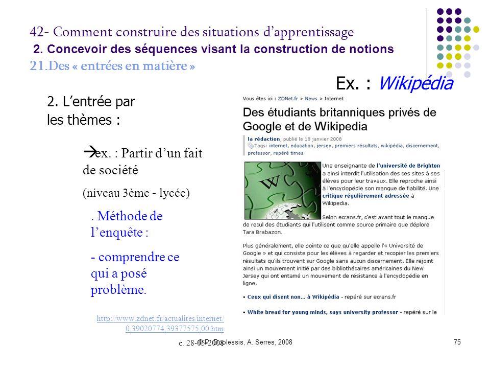 Ex. : Wikipédia ex. : Partir d'un fait de société