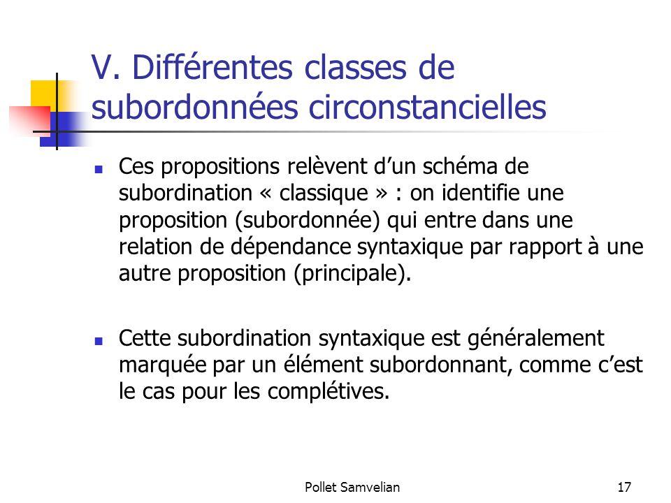 V. Différentes classes de subordonnées circonstancielles
