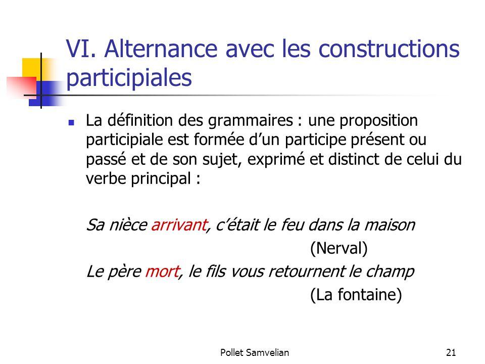VI. Alternance avec les constructions participiales