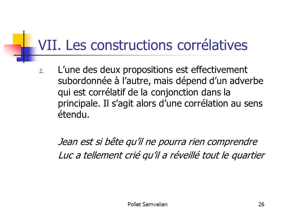 VII. Les constructions corrélatives