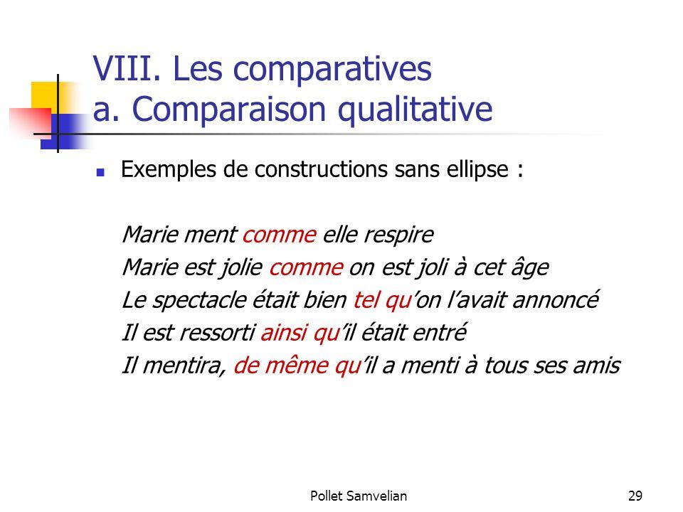 VIII. Les comparatives a. Comparaison qualitative