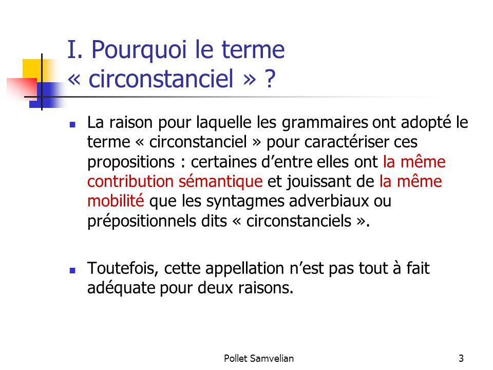 I. Pourquoi le terme « circonstanciel »