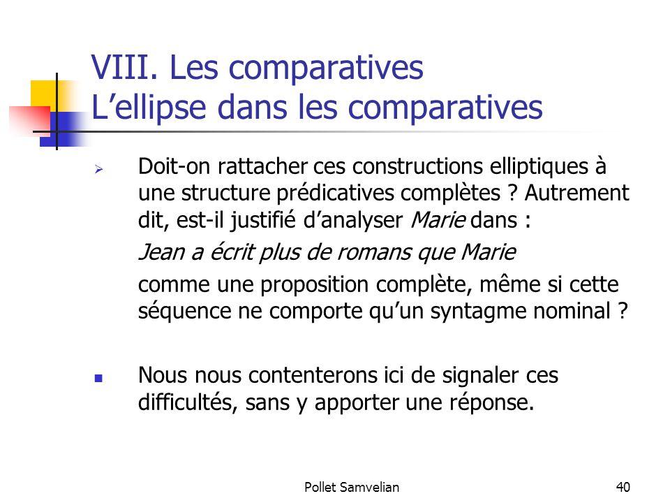 VIII. Les comparatives L'ellipse dans les comparatives
