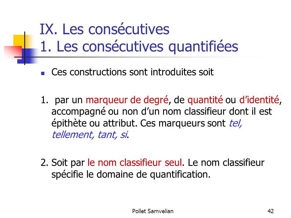 IX. Les consécutives 1. Les consécutives quantifiées