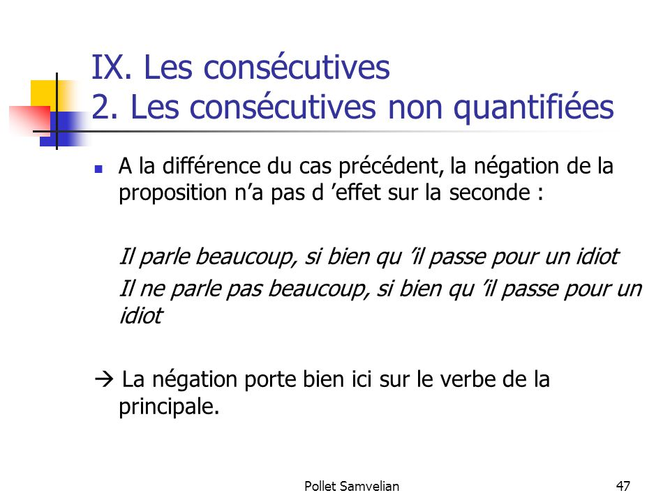 IX. Les consécutives 2. Les consécutives non quantifiées