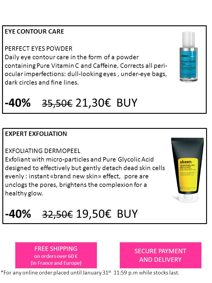 -40% 35,50€ 21,30€ BUY -40% 32,50€ 19,50€ BUY EYE CONTOUR CARE