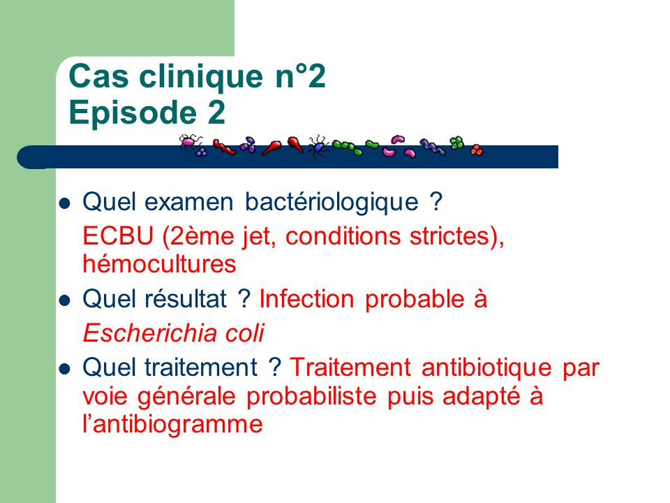 Cas clinique n°2 Episode 2