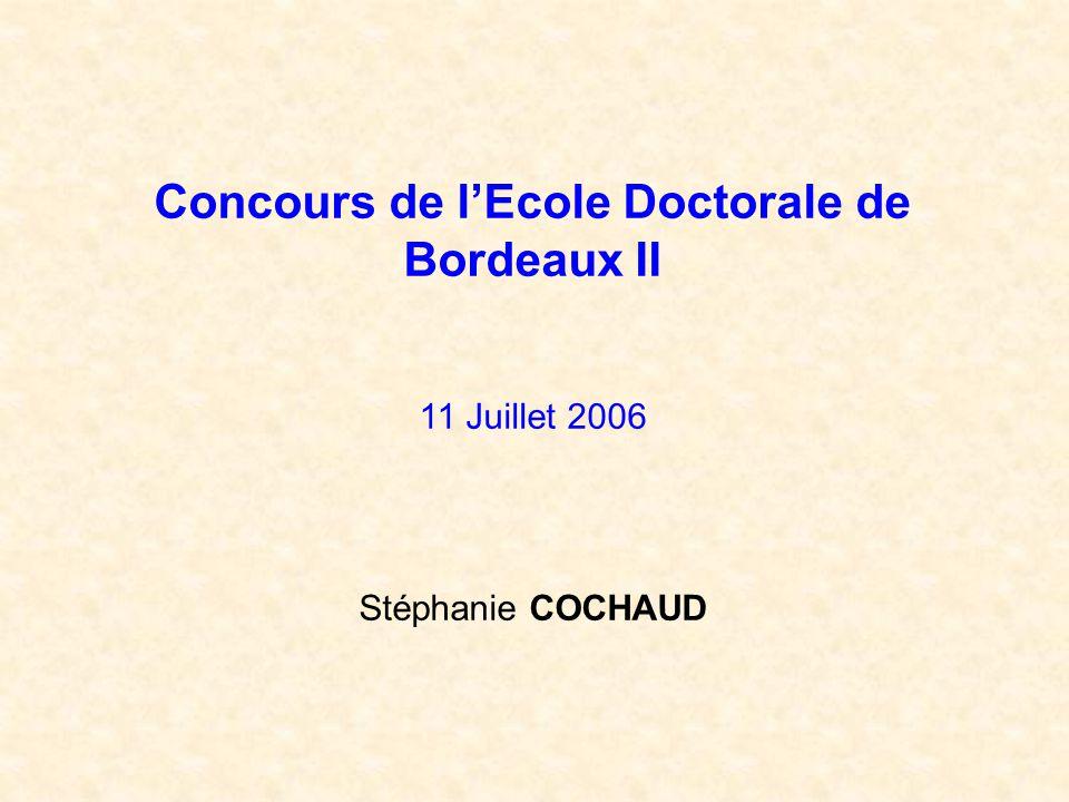 Concours de l'Ecole Doctorale de Bordeaux II