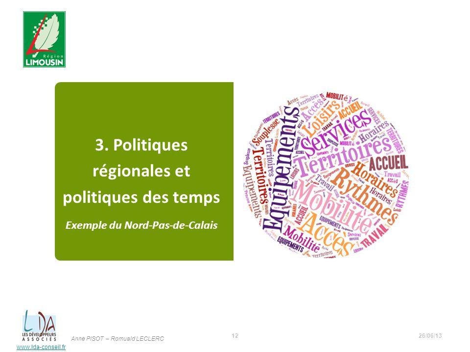 3. Politiques régionales et politiques des temps Exemple du Nord-Pas-de-Calais