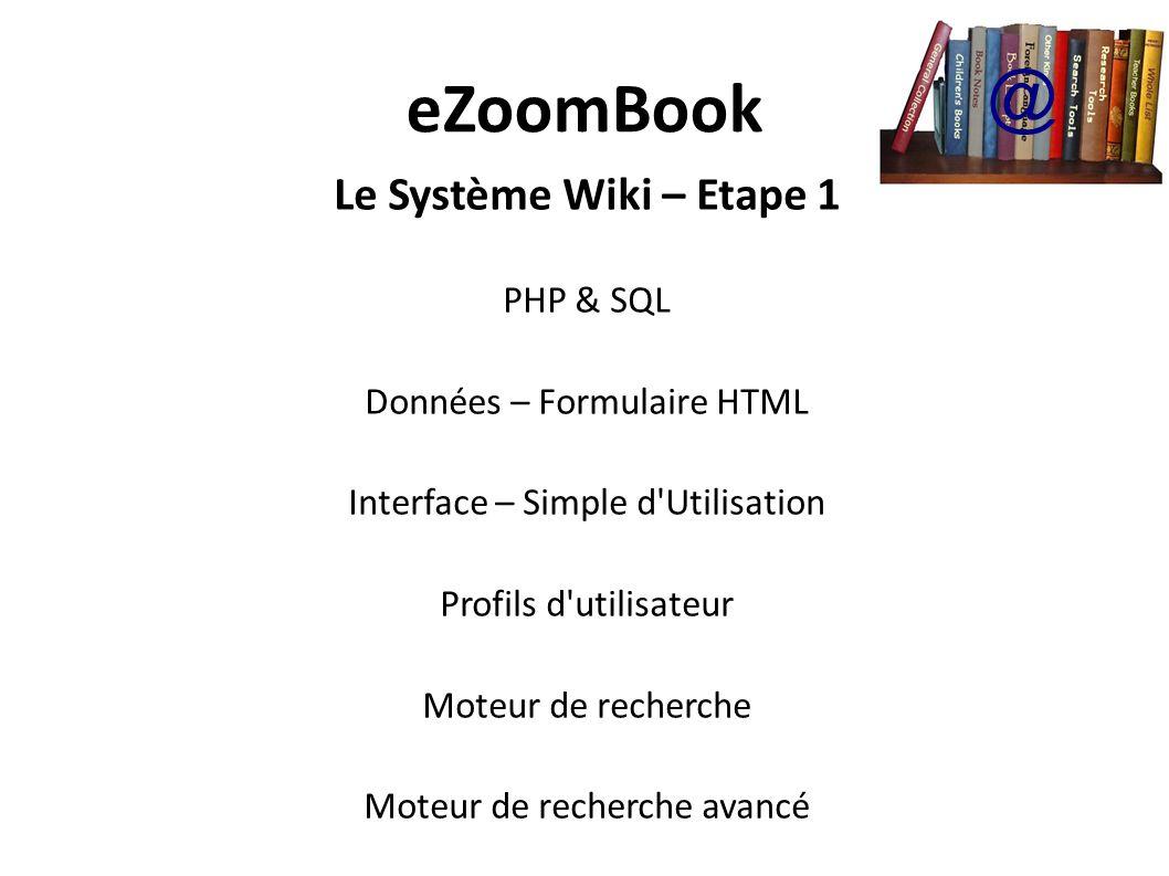 eZoomBook @ Le Système Wiki – Etape 1 PHP & SQL