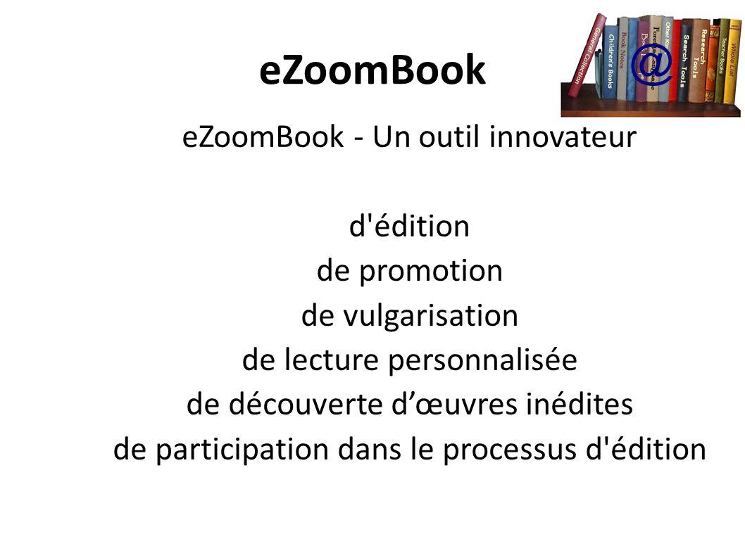 eZoomBook @ eZoomBook - Un outil innovateur d édition de promotion
