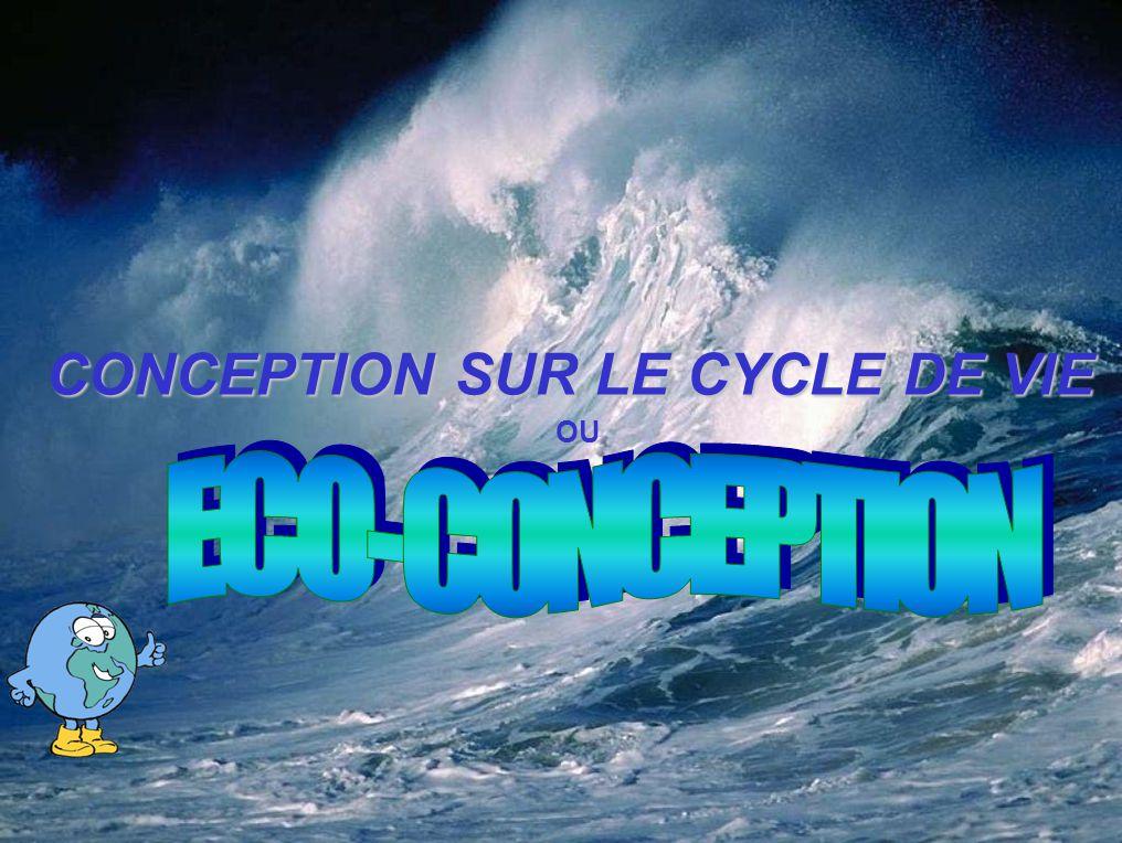 CONCEPTION SUR LE CYCLE DE VIE