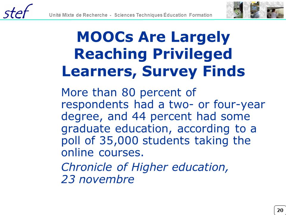 MOOCs Are Largely Reaching Privileged Learners, Survey Finds