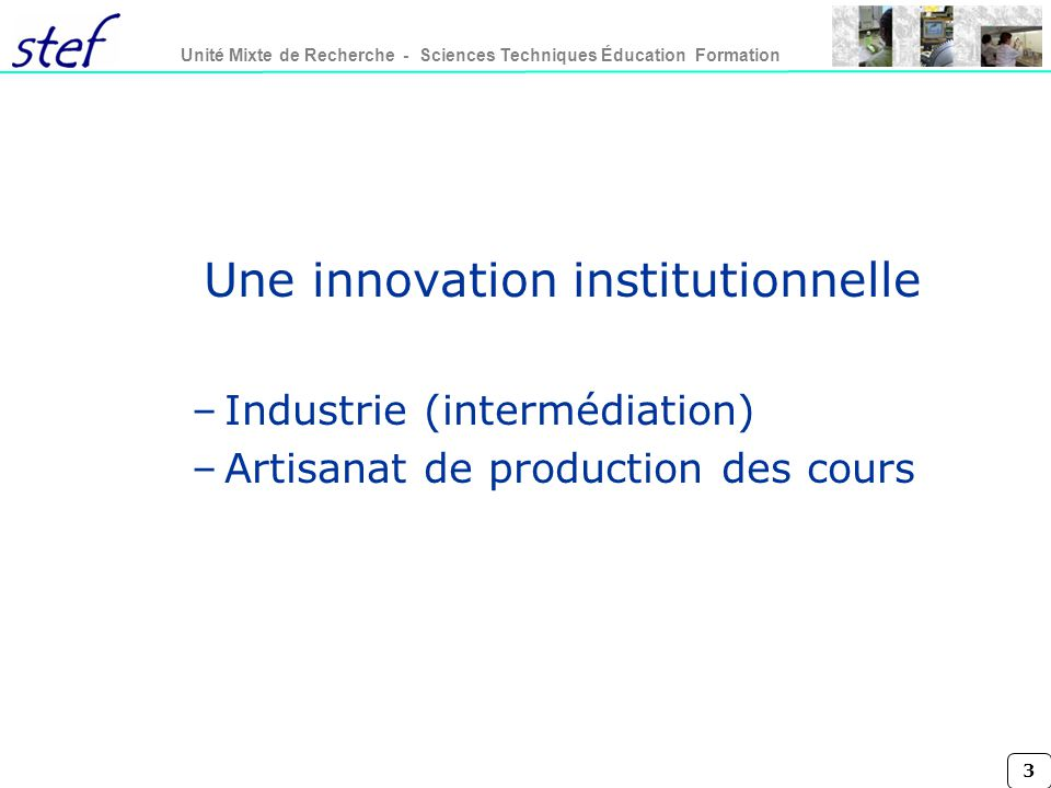 Une innovation institutionnelle